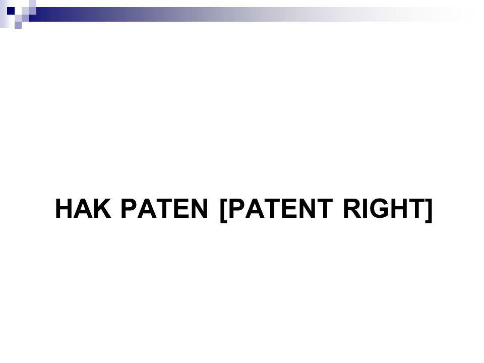 HAK PATEN [PATENT RIGHT]